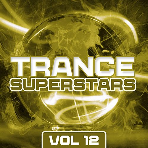Trance Superstars Vol. 12 - EP by Various Artists