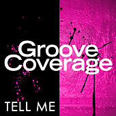 Tell Me von Groove Coverage
