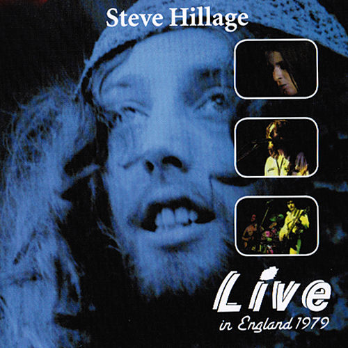 Play & Download Live in England by Steve Hillage | Napster