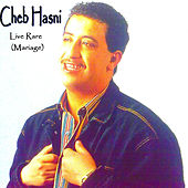 Play & Download Cheb Hasni Live rare (Mariage) by Cheb Hasni | Napster