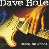 Steel On Steel von Dave Hole