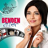 Play & Download Benden İzler (16 Hits Remix) by Bendeniz | Napster