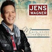 Play & Download Mach nicht alles kaputt (Radio Version) by Jens Wagner | Napster