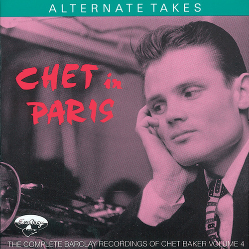 Play & Download Chet In Paris, Vol 4 by Chet Baker | Napster