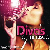 Play & Download Divas Of The Disco by Various Artists | Napster