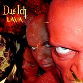 Play & Download Lava (Remastered & Extended) by Das Ich | Napster