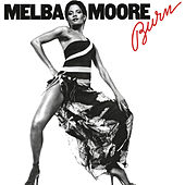 Burn by Melba Moore
