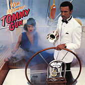 Tommy Gun (Bonus Track Version) by Tom Browne