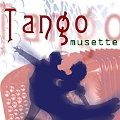 Tango Musette by Various Artists