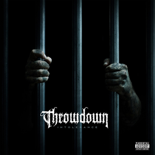 Play & Download Intolerance by Throwdown | Napster