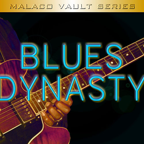 Play & Download Blues Dynasty by Various Artists | Napster