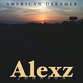 American Dreamer by Alexz Johnson