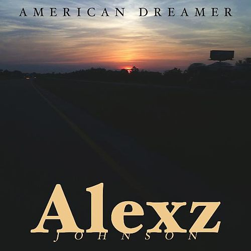 Play & Download American Dreamer by Alexz Johnson | Napster