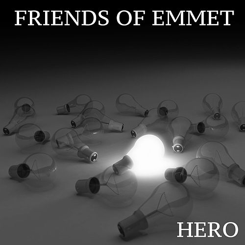 Play & Download Hero by Friends of Emmet | Napster