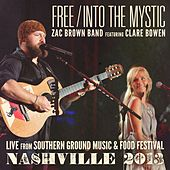 Free / Into The Mystic by Zac Brown Band