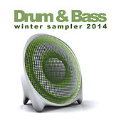Drum & Bass Winter Sampler 2014 by Various Artists