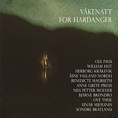 Våkenatt For Hardanger by Various Artists