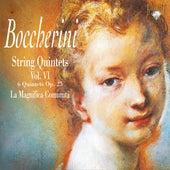 Play & Download Boccherini: String Quintets, Vol. 6 by La Magnifica Comunità   Napster