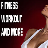 Play & Download Fitness Workout and More by Various Artists | Napster