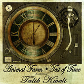 Test of Time by Animal Farm
