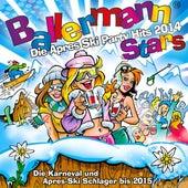Ballermann Stars - Die Apres Ski Party Hits 2014 - Die Karneval und Apres Ski Schlager bis 2015 von Various Artists
