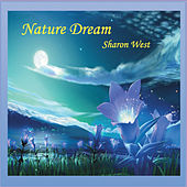 Play & Download Nature Dream by Sharon West | Napster