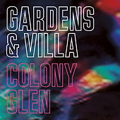 Play & Download Colony Glen by Gardens & Villa | Napster