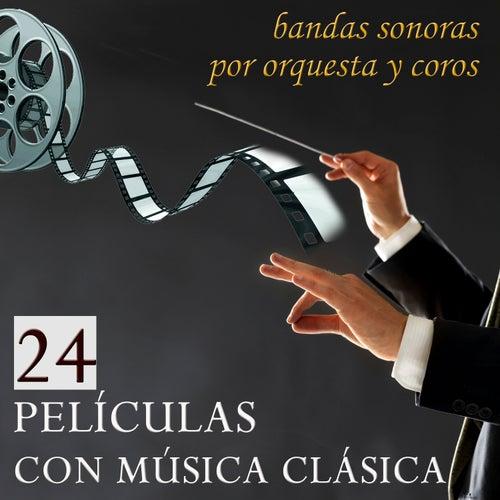 Play & Download 24 Películas con Música Clásica. Bandas Sonoras por Orquesta y Coros by Film Classic Orchestra Oscars Studio | Napster