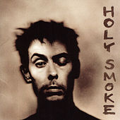 Play & Download Holy Smoke by Peter Murphy | Napster
