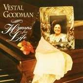 Hymns For Life by Vestal Goodman