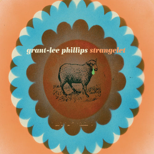 Play & Download Strangelet by Grant-Lee Phillips | Napster