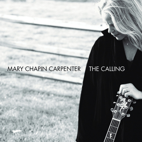 The Calling by Mary Chapin Carpenter