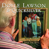 Play & Download More Behind the Picture than the Wall by Doyle Lawson | Napster