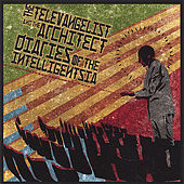 Play & Download Diaries Of the Intelligentsia by The Televangelist And The Architect | Napster