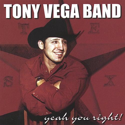 Yeah You Right! by Tony Vega