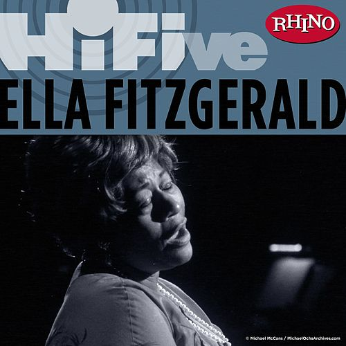 Play & Download Rhino Hi-Five: Ella Fitzgerald by Ella Fitzgerald | Napster