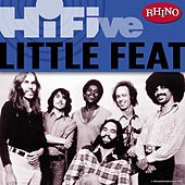 Play & Download Rhino Hi-Five: Little Feat by Little Feat | Napster