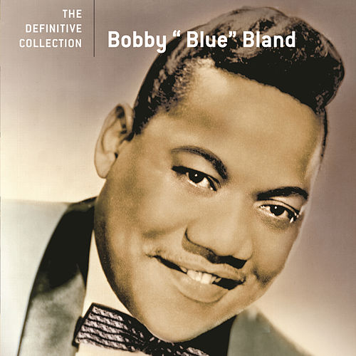 Play & Download The Definitive Collection by Bobby Blue Bland | Napster