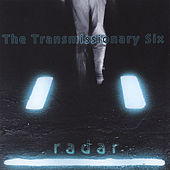 Play & Download Radar by Transmissionary Six | Napster