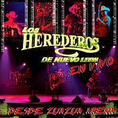 En Vivo Desde Zuazua Arena by Los Herederos De Nuevo Leon