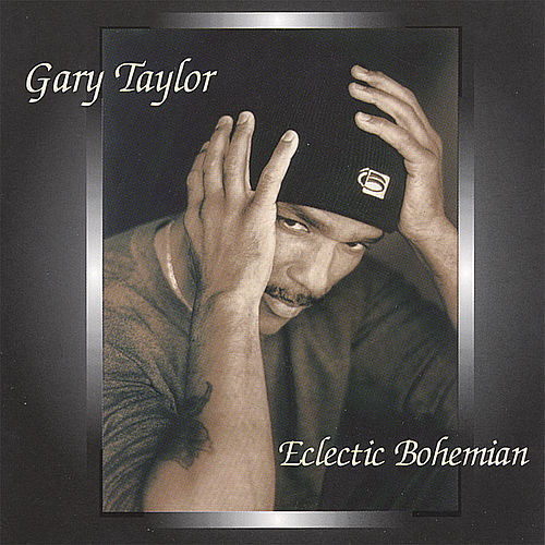 Play & Download Eclectic Bohemian by Gary Taylor | Napster