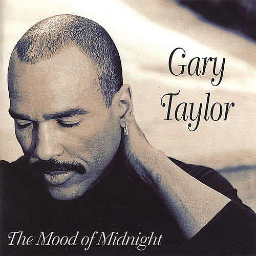 The Mood Of Midnight by Gary Taylor