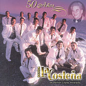 Play & Download Cincuenta Anos by Banda La Costena | Napster