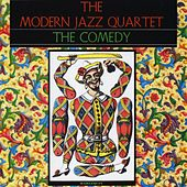 Play & Download The Comedy by Modern Jazz Quartet | Napster