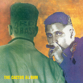 Play & Download The Cactus Album by 3rd Bass | Napster