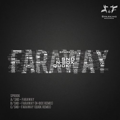 Play & Download Faraway by SND | Napster