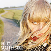 Polly Scattergood by Polly Scattergood