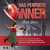 Das perfekte Dinner BAR-JAZZ von Various Artists