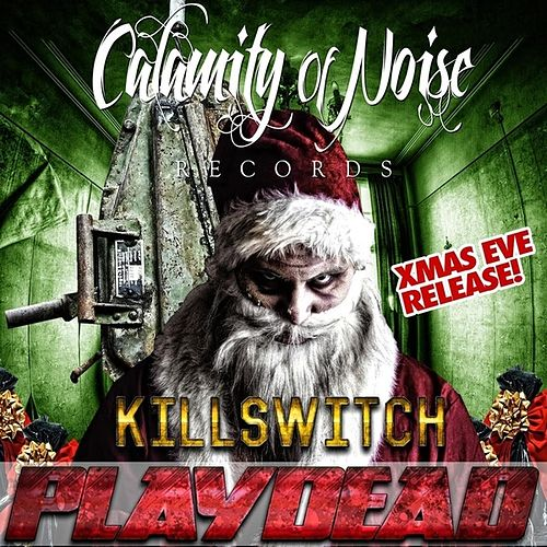Play & Download KILLSWITCH - Single by Play Dead | Napster