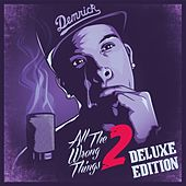 All The Wrong Things 2 (Deluxe Edition) by Demrick